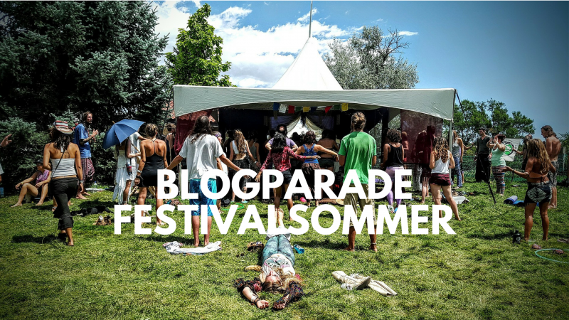 Blogparade Festivalsommer